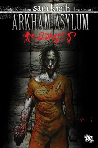 Arkham Asylum : Madness