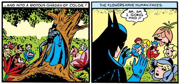Batman und die Blumen mit Gesichtern